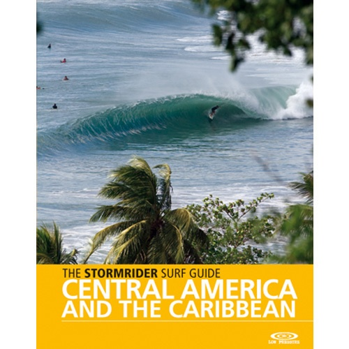 Stormrider Guide - Central America and Caribbean